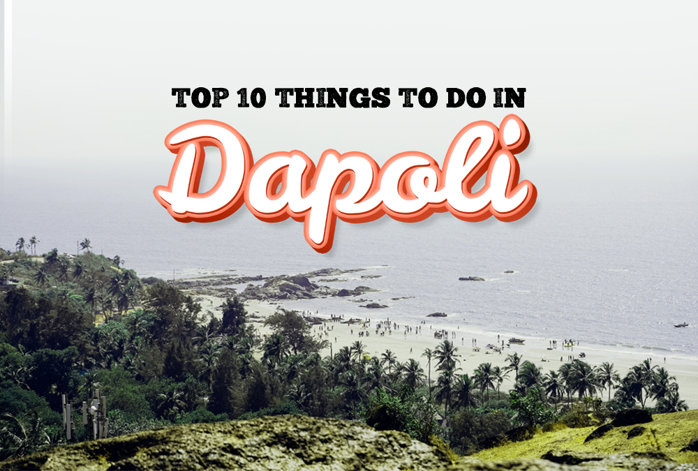 Things to do in dapoli